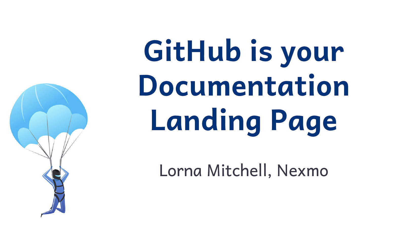 GitHub is Your Documentation Landing Page