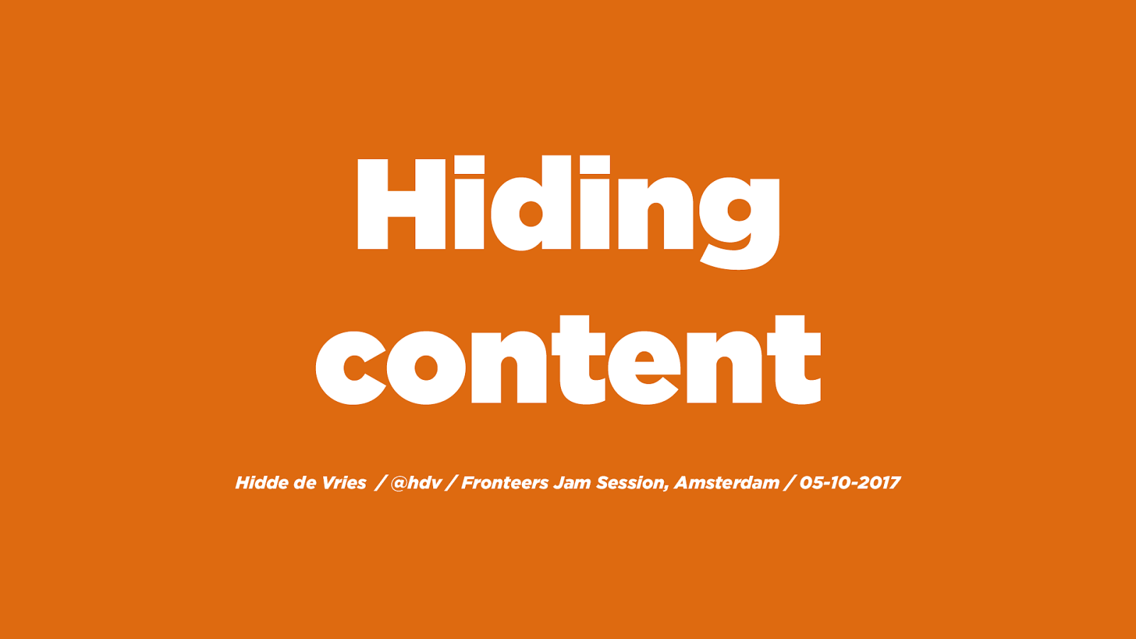 Hiding content