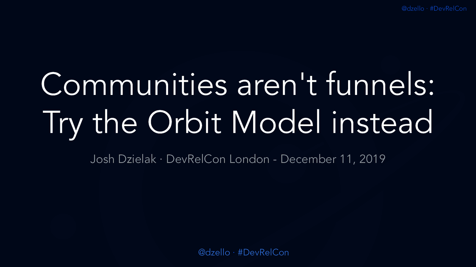 Communities aren't funnels - Try the Orbit Model instead