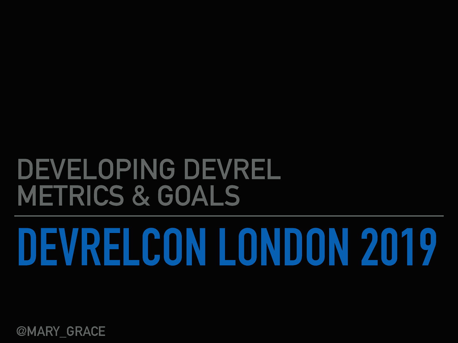 Workshop: Developing DevRel Metrics and Goals