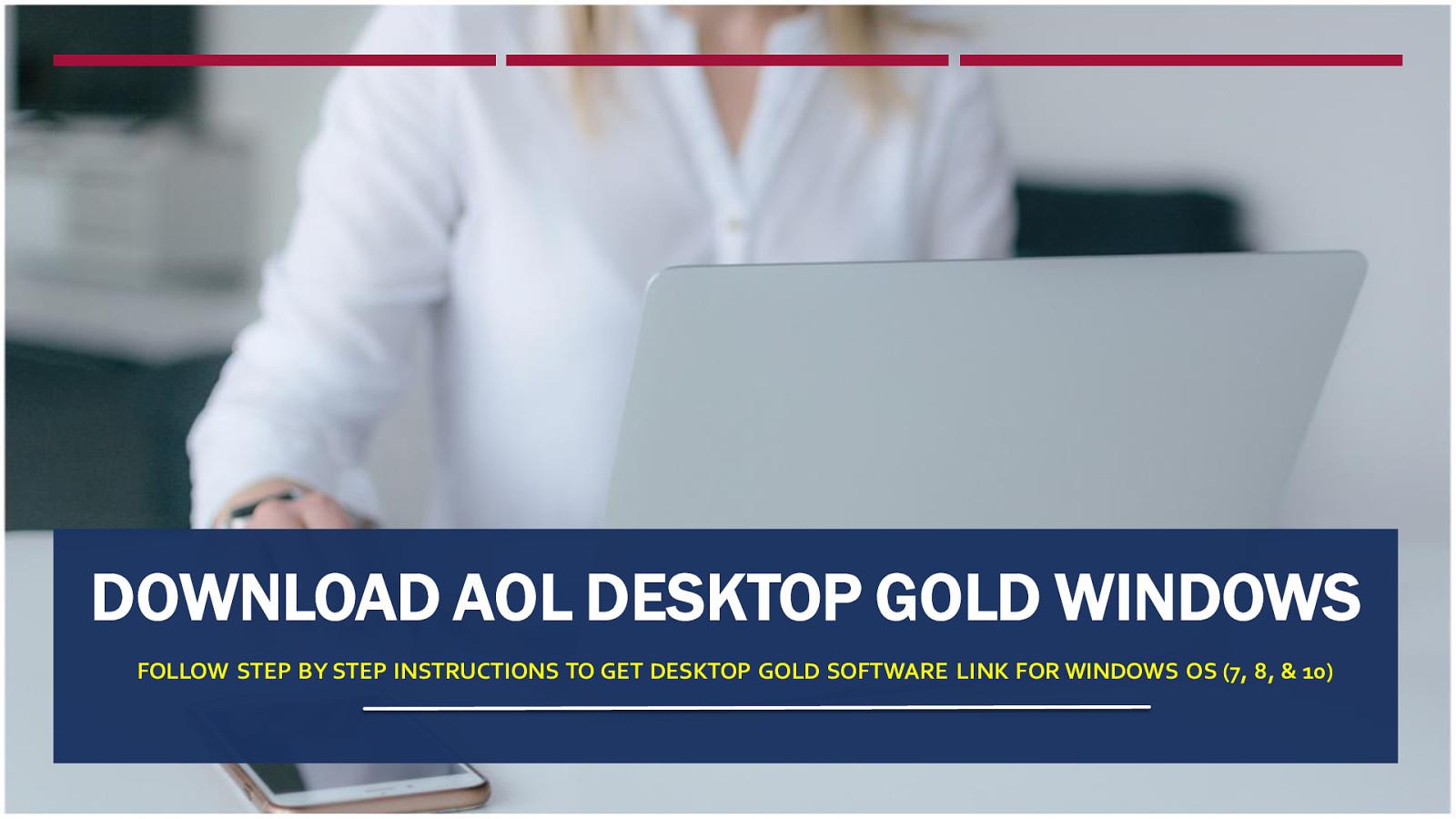 Download AOL Desktop Gold Windows 7 & 10