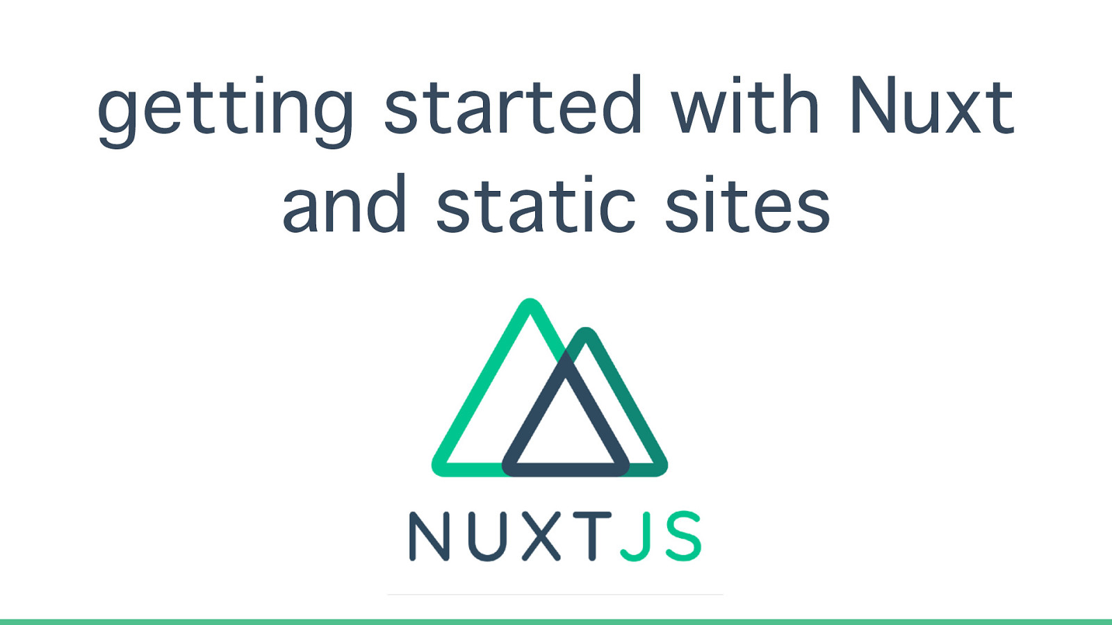 Getting started with nuxt.js + static sites