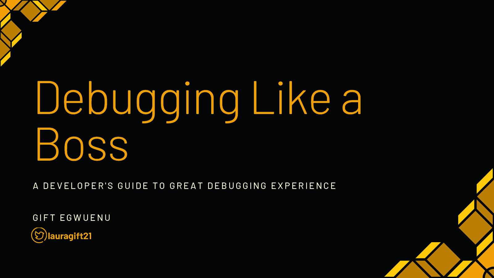 Debugging Like a Boss: A Developer's Guide to Great Debugging Experience