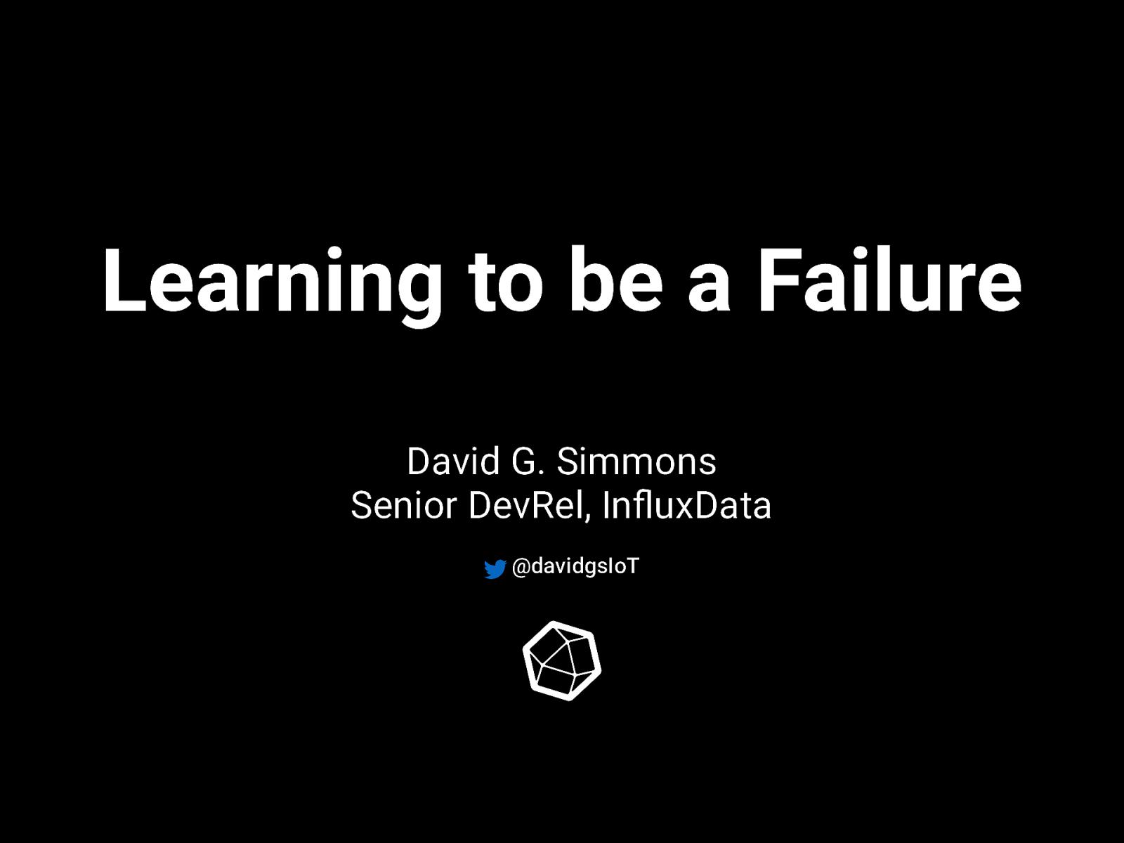 Being a Failure