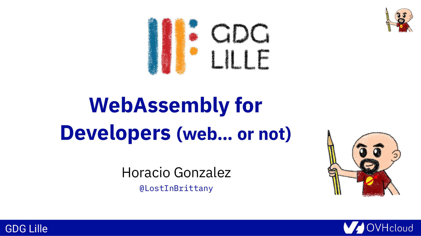 WebAssembly for  Developers (web… or not)