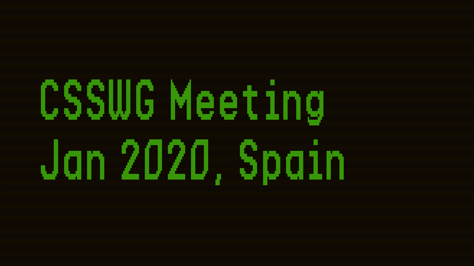 Three Topics For Jan 2020 CSSWG Meeting