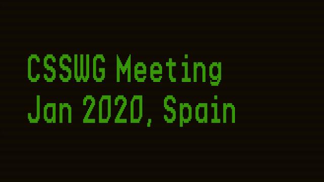 Three Topics For Jan 2020 CSSWG Meeting