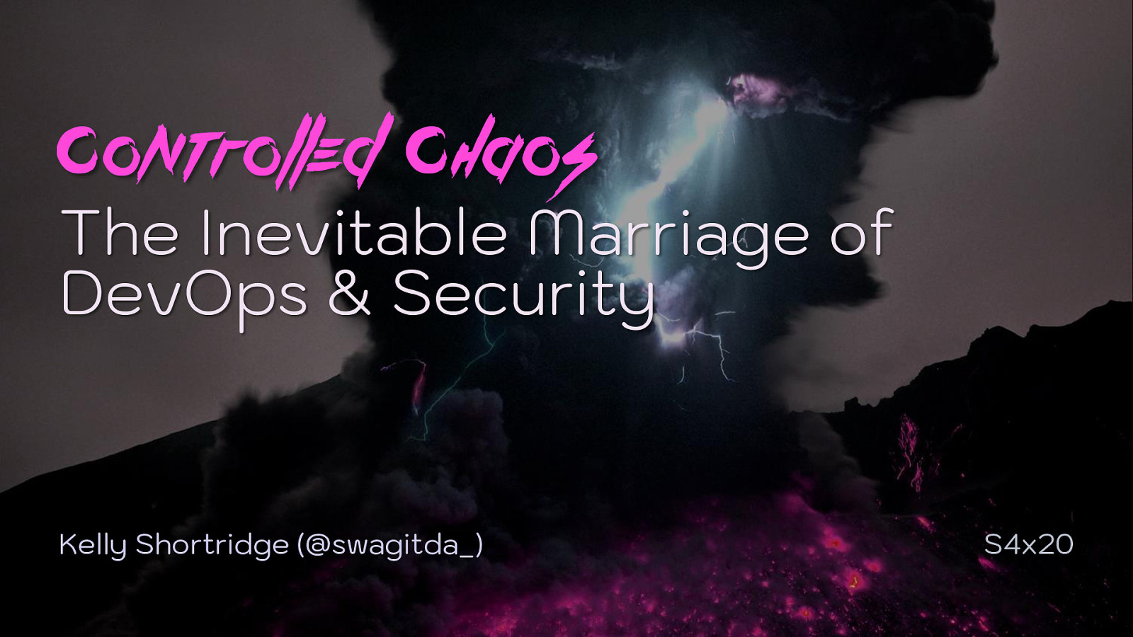 Controlled Chaos: the Inevitable Marriage of DevOps & Security (Keynote)