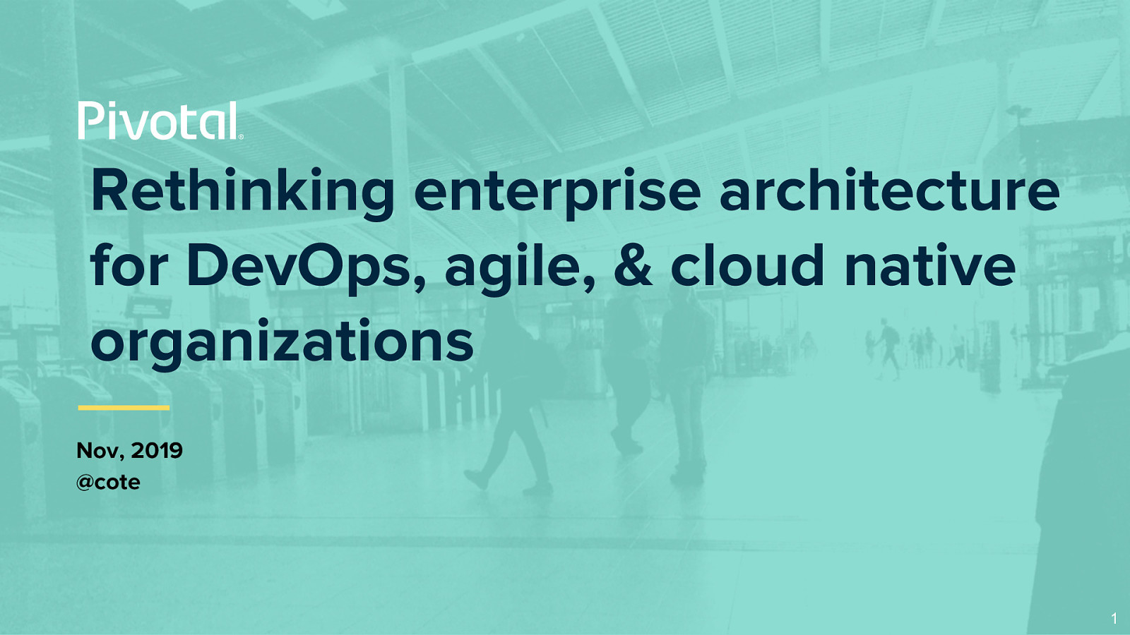Rethinking enterprise architecture for DevOps, Agile, and cloud native organizations