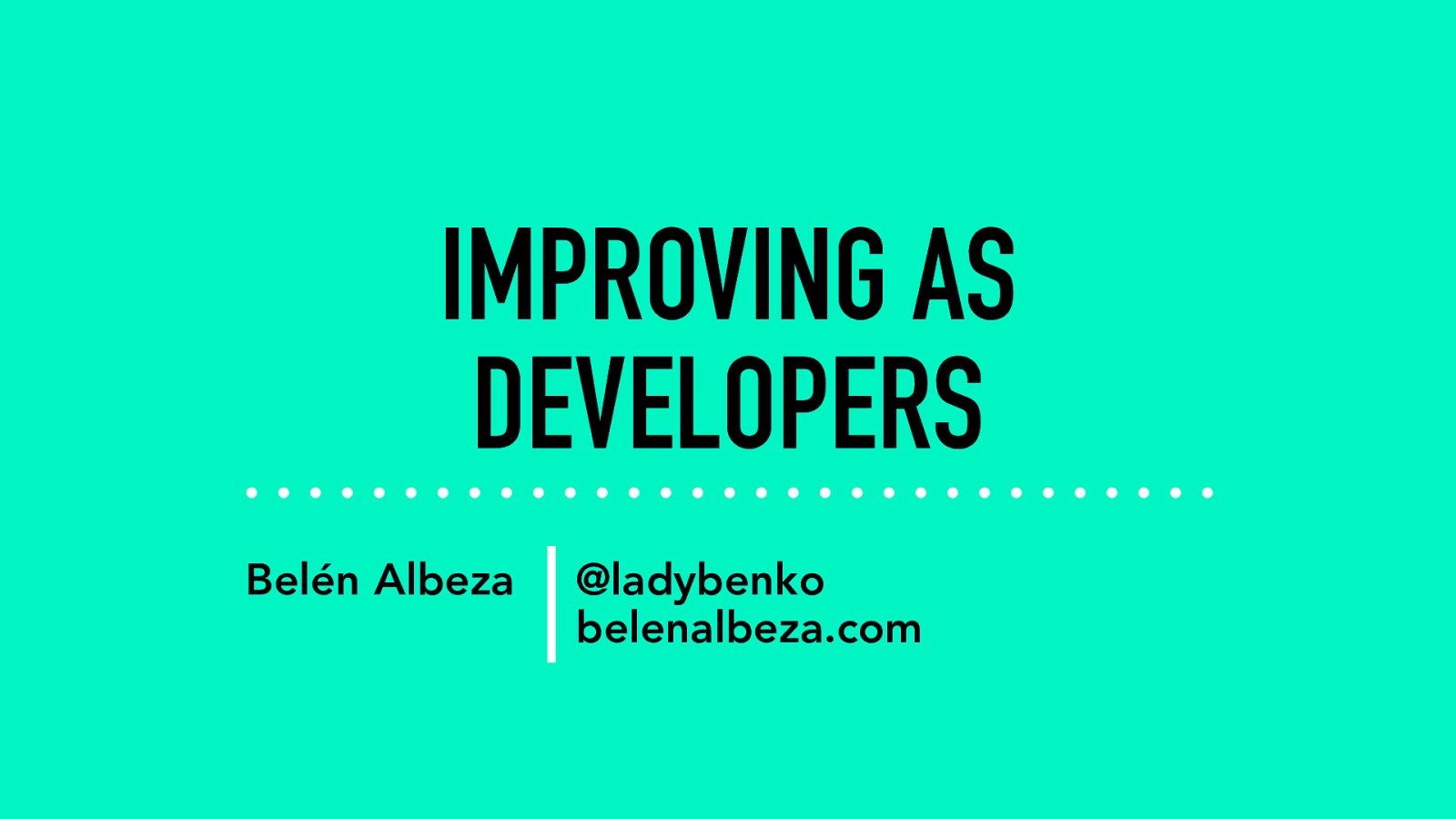 Improving as Developers