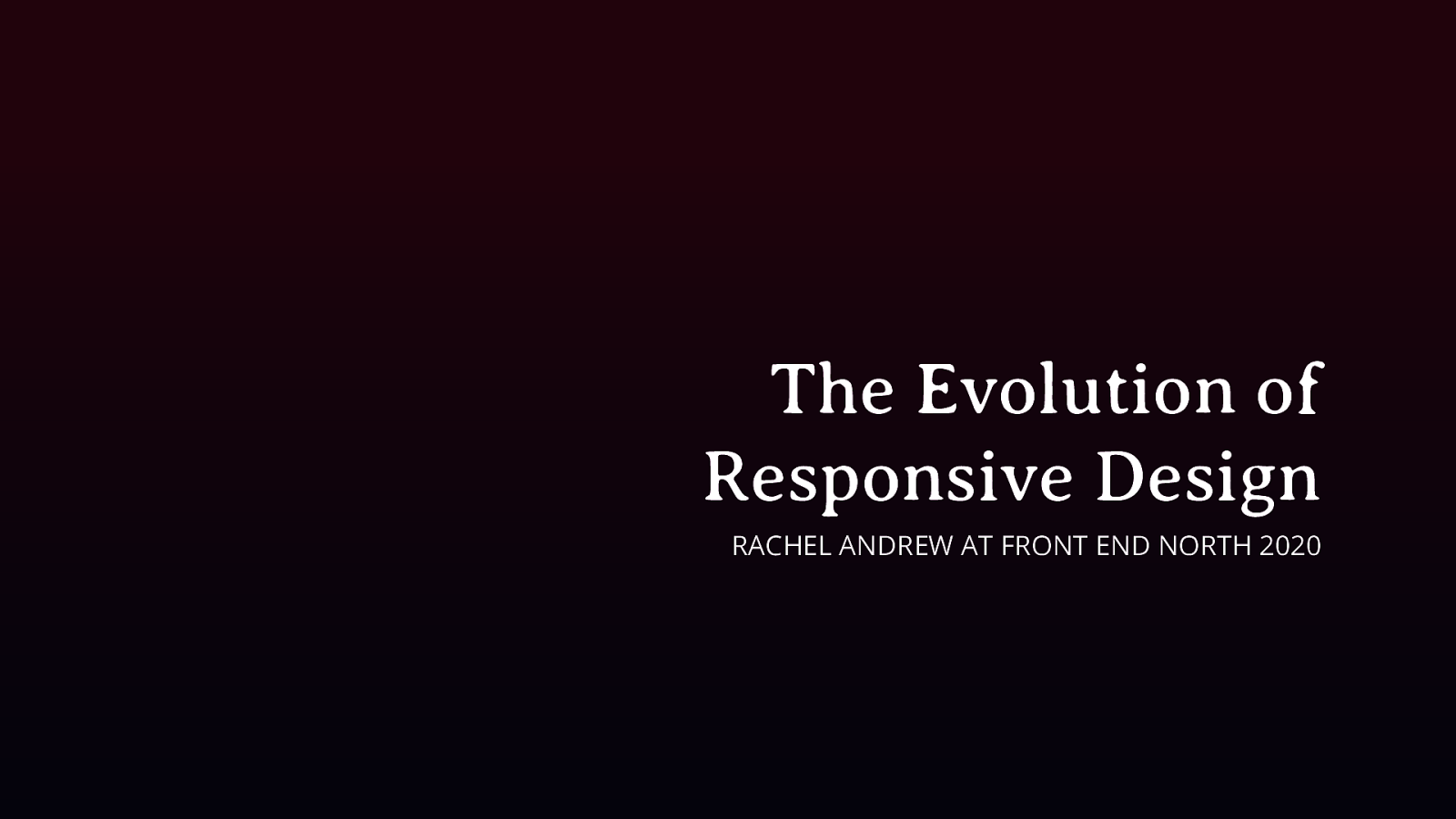 The Evolution of Responsive Design