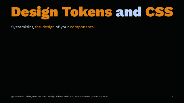 Design Tokens and CSS: Systemising the Design of Components