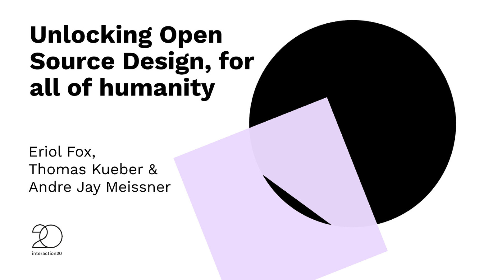 Unlocking Open Source Design, for all of humanity