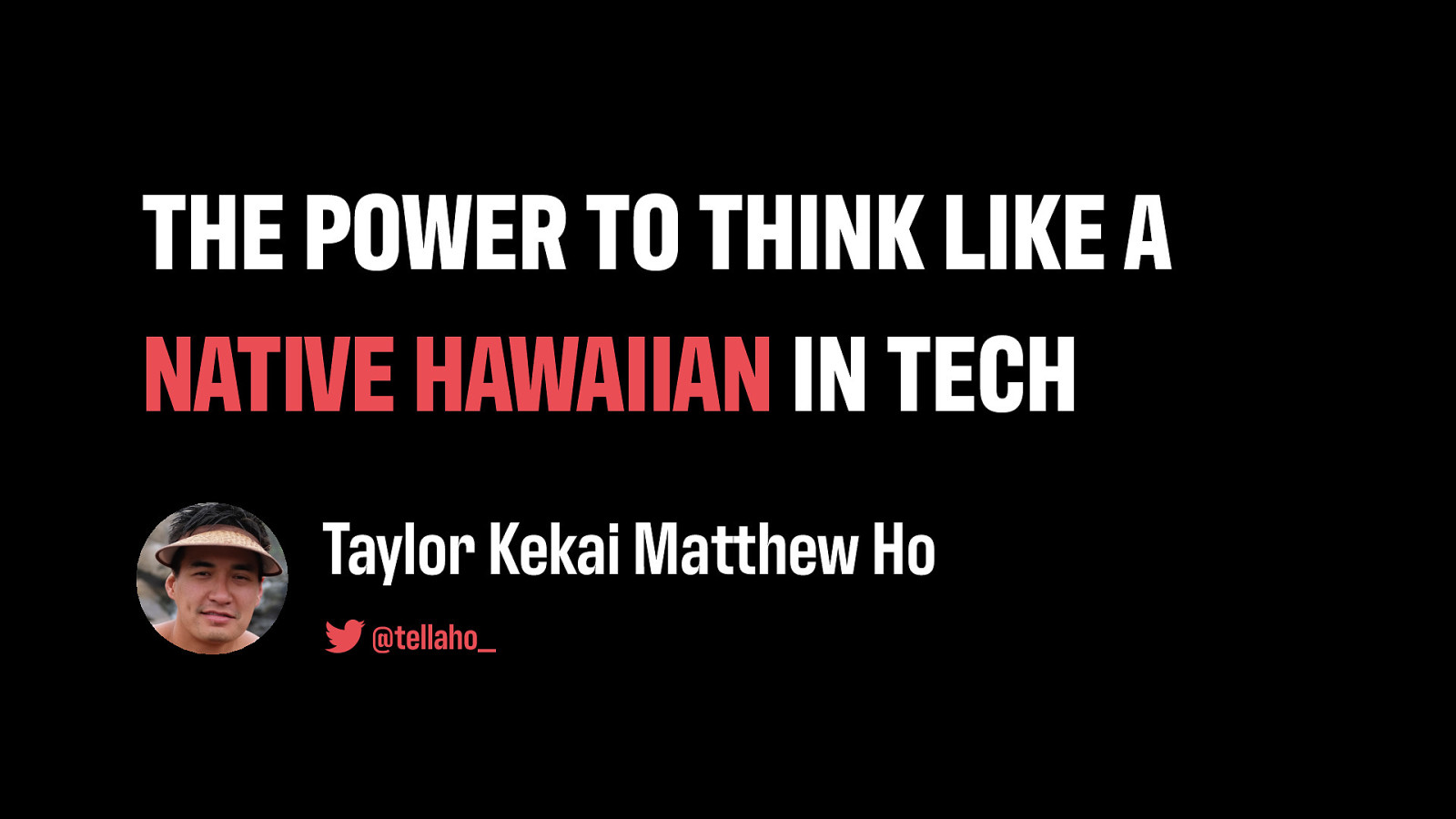 The Power to Think Like a Native Hawaiian in Tech