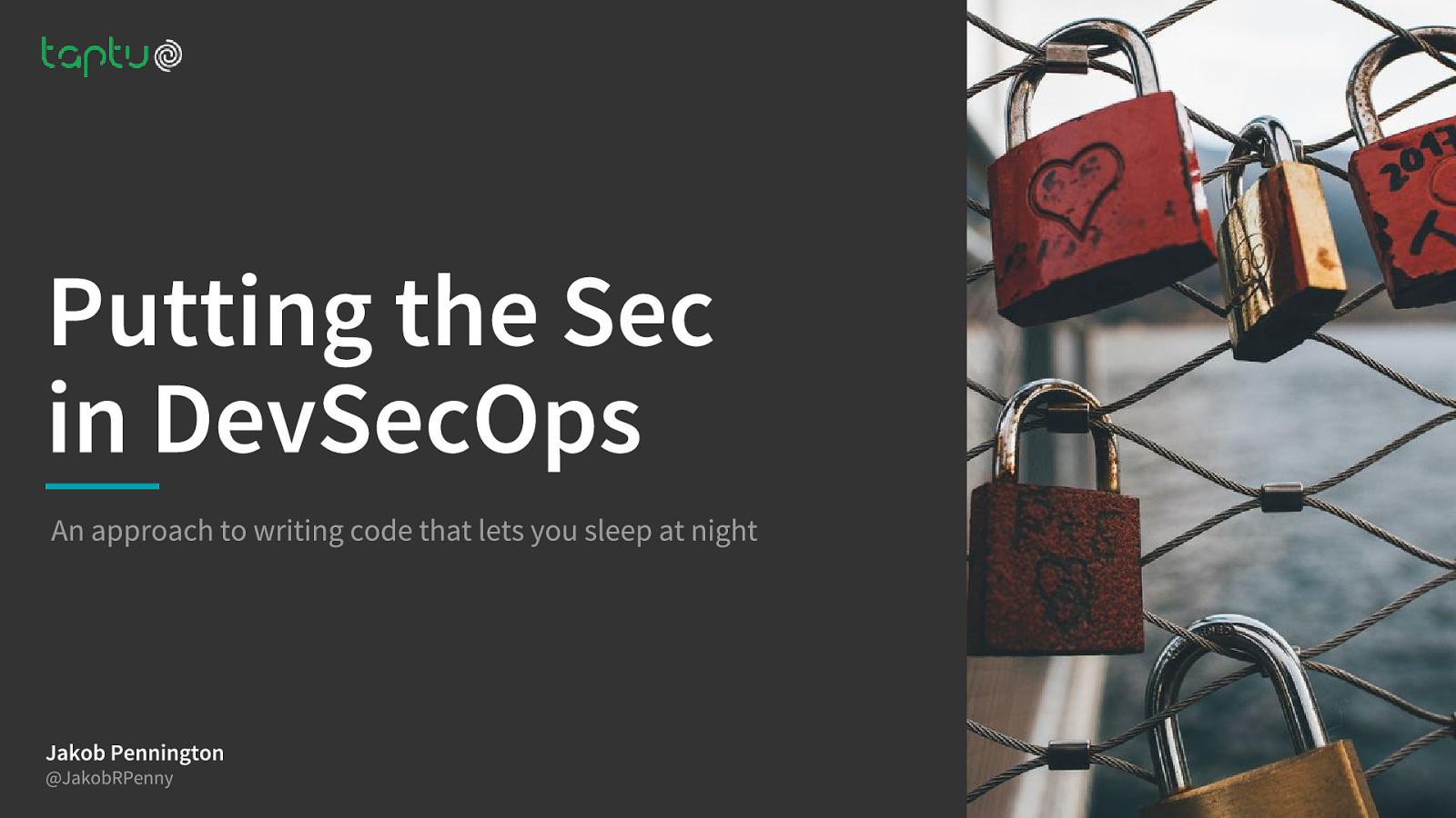 Putting the Sec in DevSecOps