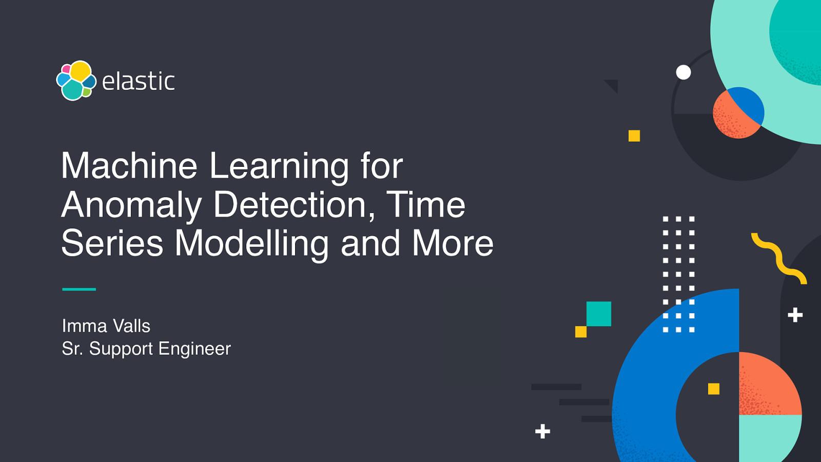 Machine Learning para detección de anomalías, modelado de series temporales y mucho más