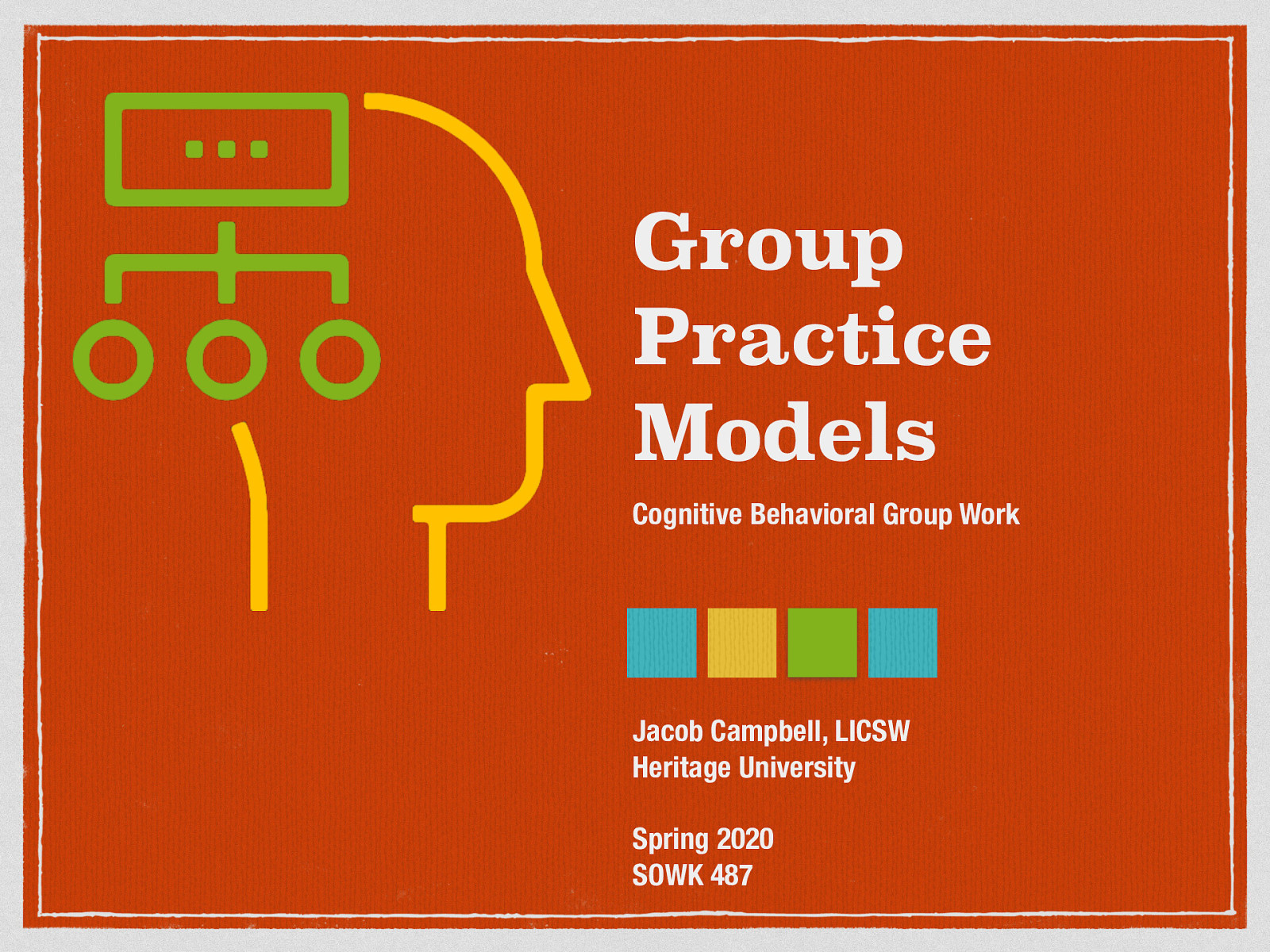 Week 05 - Cognitive Behavioral Group Work