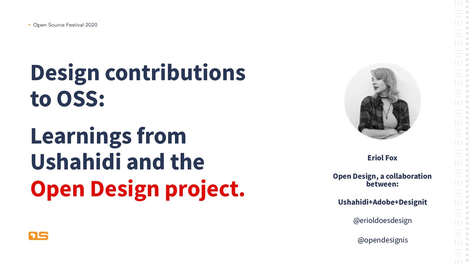 Design contributions to OSS: Learnings from Ushahidi and the Open Design project.
