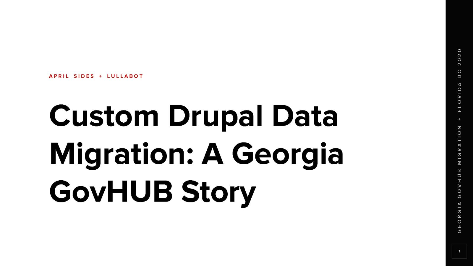 Custom Drupal Data Migration: A Georgia GovHUB Story