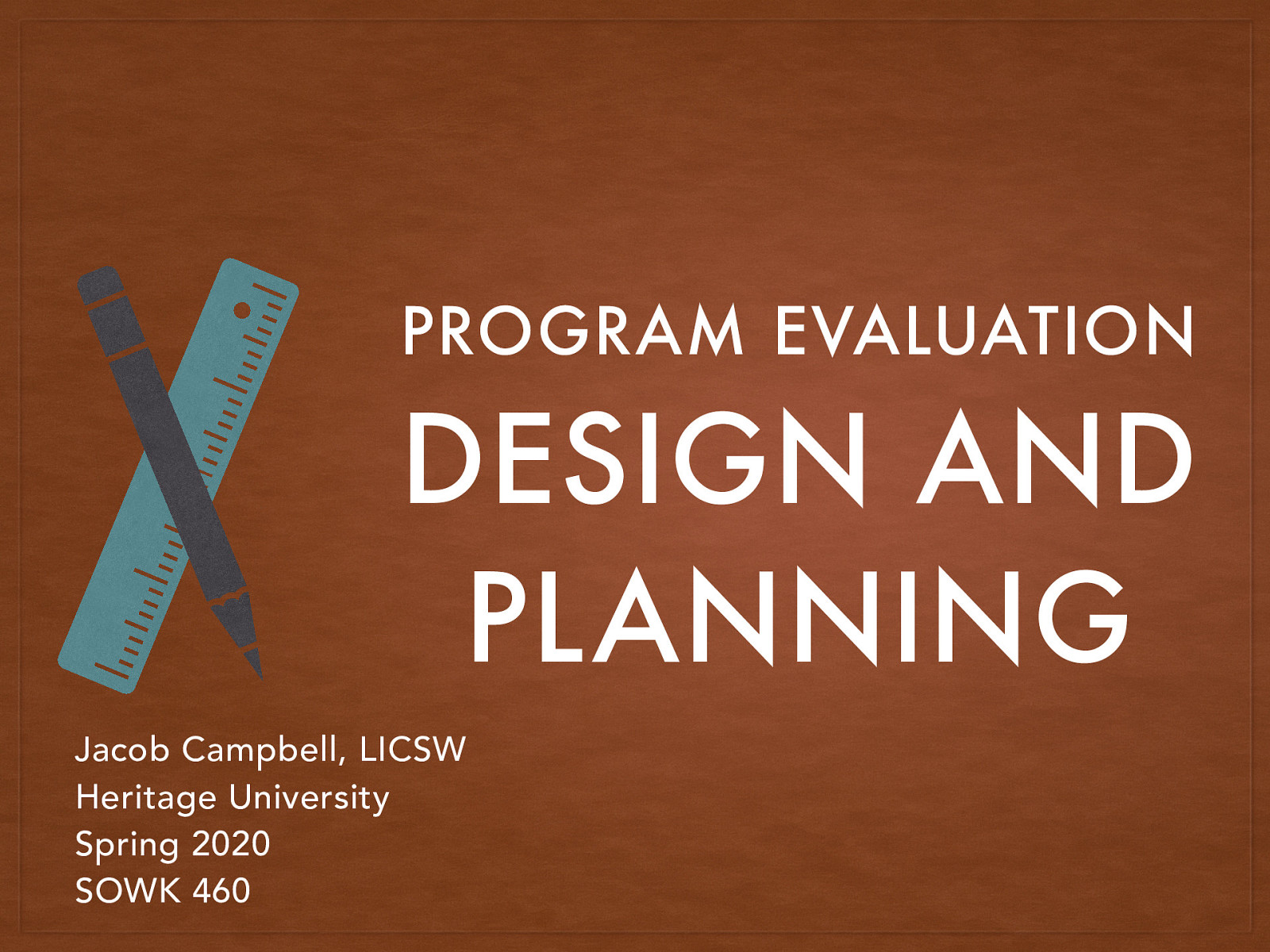 Week 07 - Program Evaluation Design and Planning