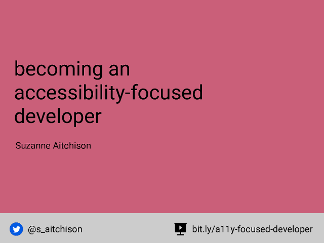 Becoming an accessibility-focused developer
