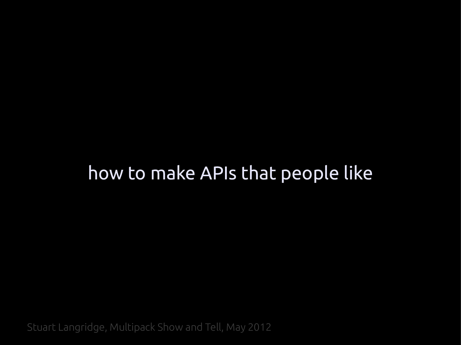 How to make APIs that people like