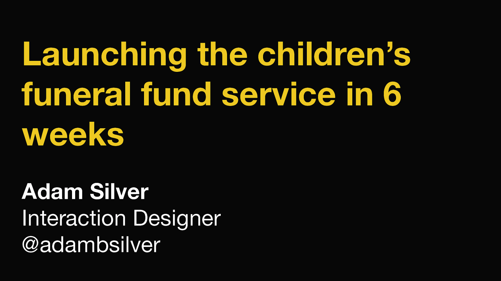 Launching the Children's Funeral Fund service in 6 weeks