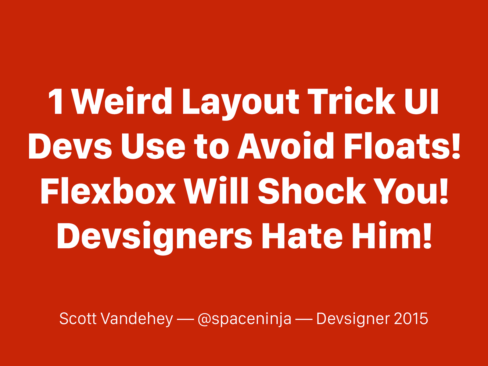 Flexbox Will Shock You!