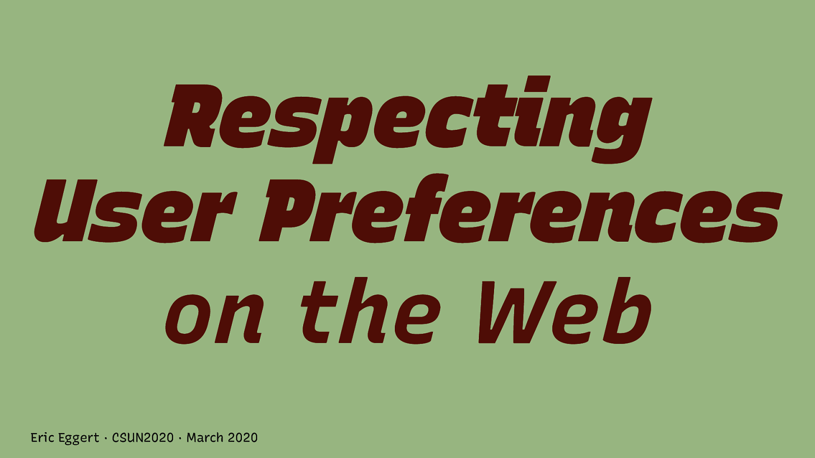 Respecting User Preferences on the Web