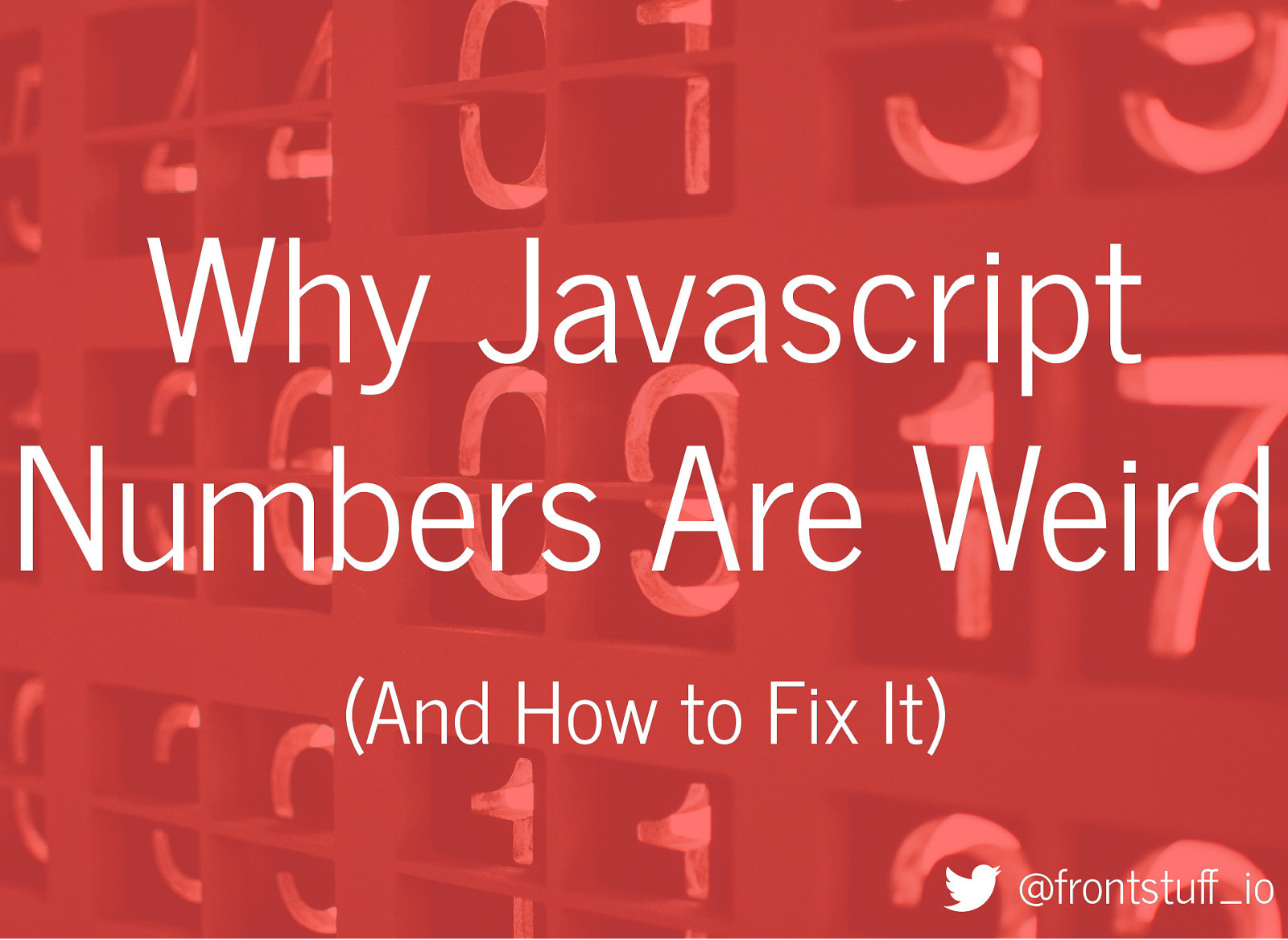 Why JavaScript Numbers Are Weird (and How to Fix It)