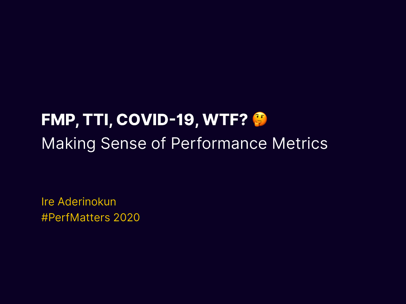 FMP, TTI, WTF? Making Sense of Web Performance