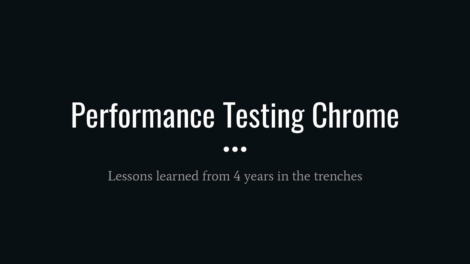 Performance Testing Chrome