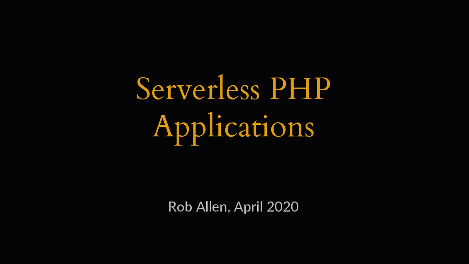 Serverless PHP Applications
