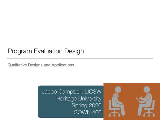 Week 11 - Qualitative Design Methods for Program Evaluation