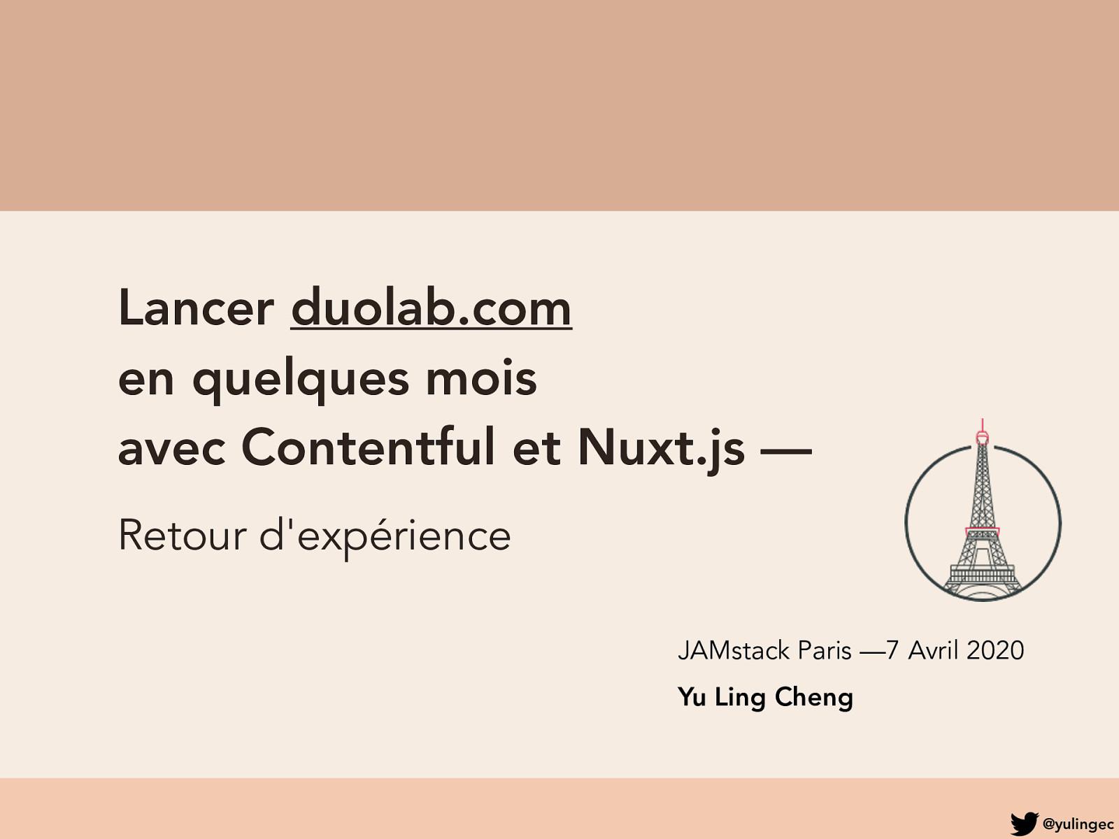 Lancer duolab.com en quelques mois avec Contentful et Nuxt.js—Retour d'expérience
