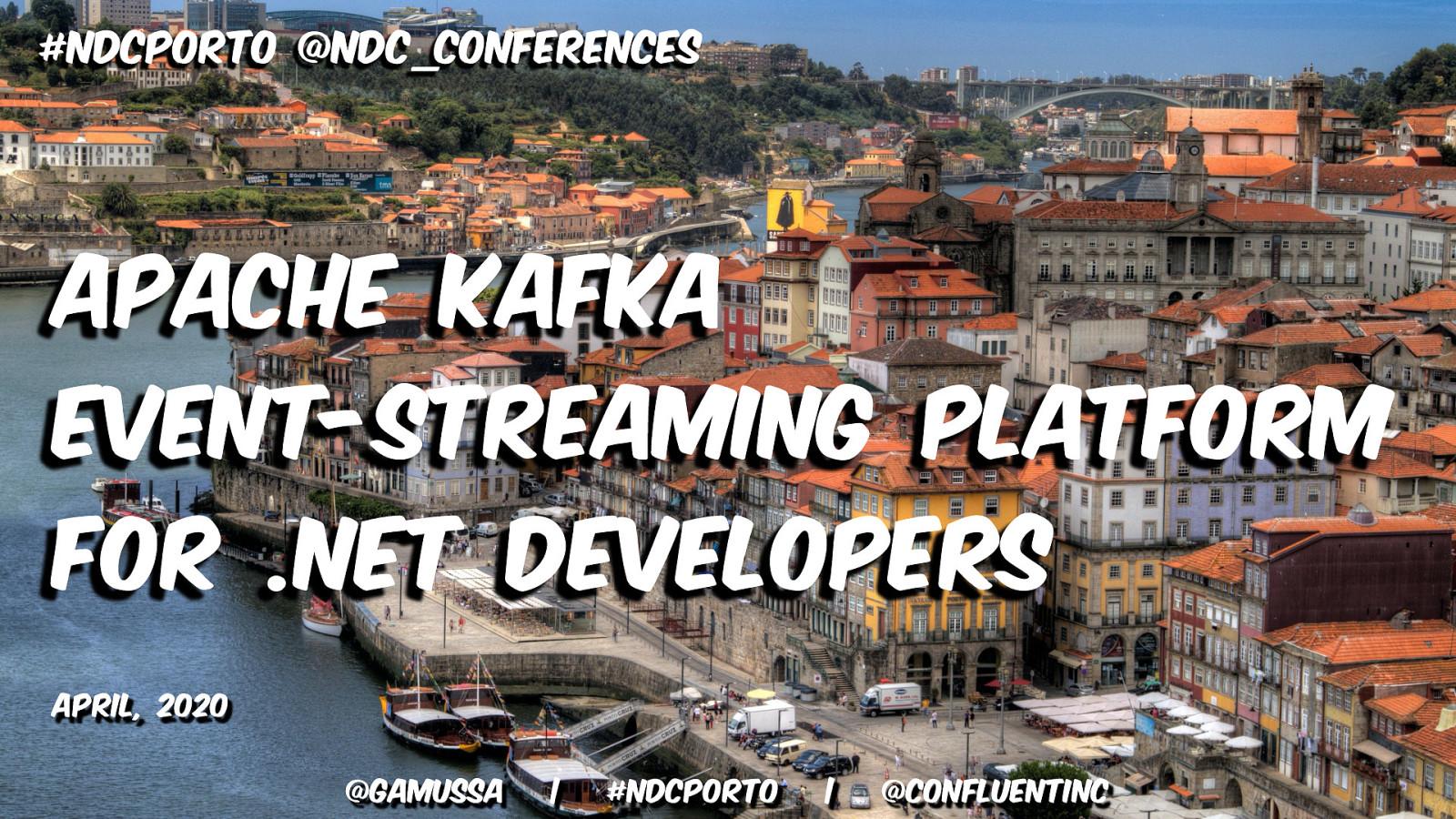 Apache Kafka Event-Streaming Platform for .NET Developers