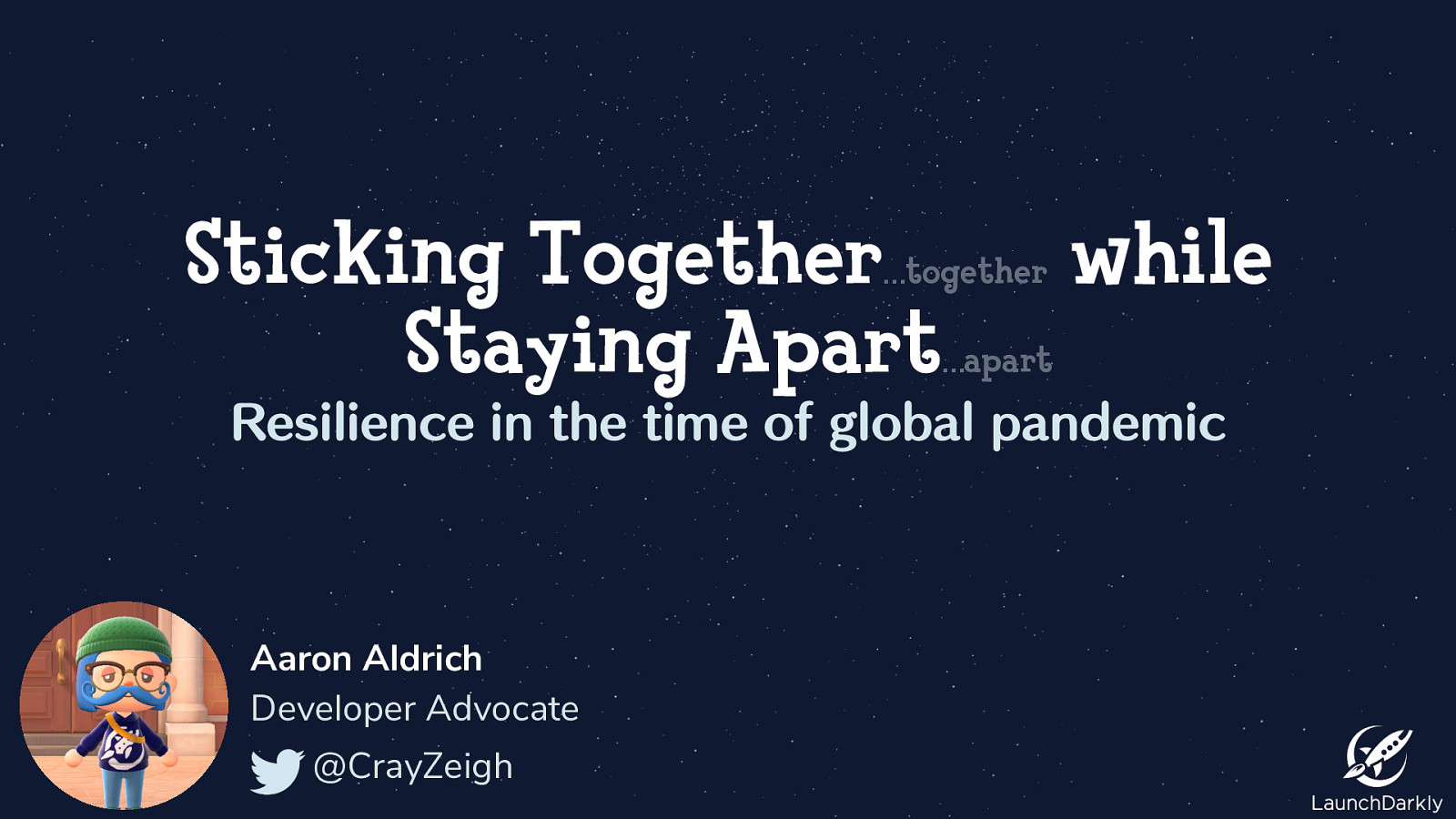 Sticking Together while Staying Apart: Resilience in the time of global pandemic