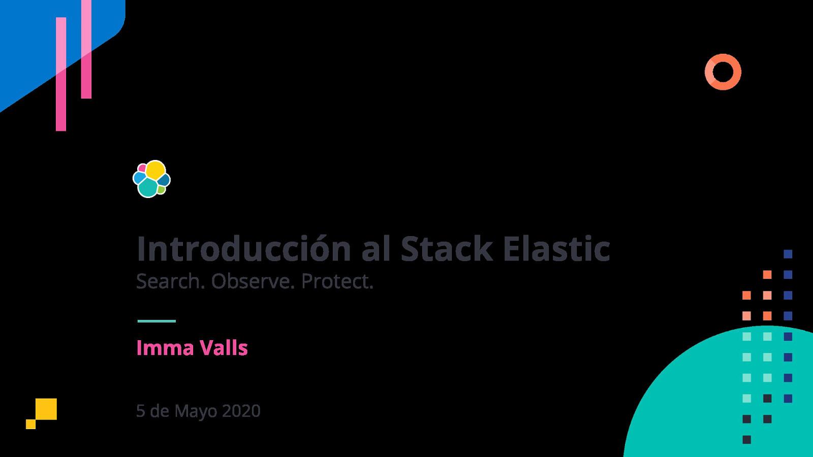 Introducción al Stack Elastic y Machine Learning con Elasticsearch