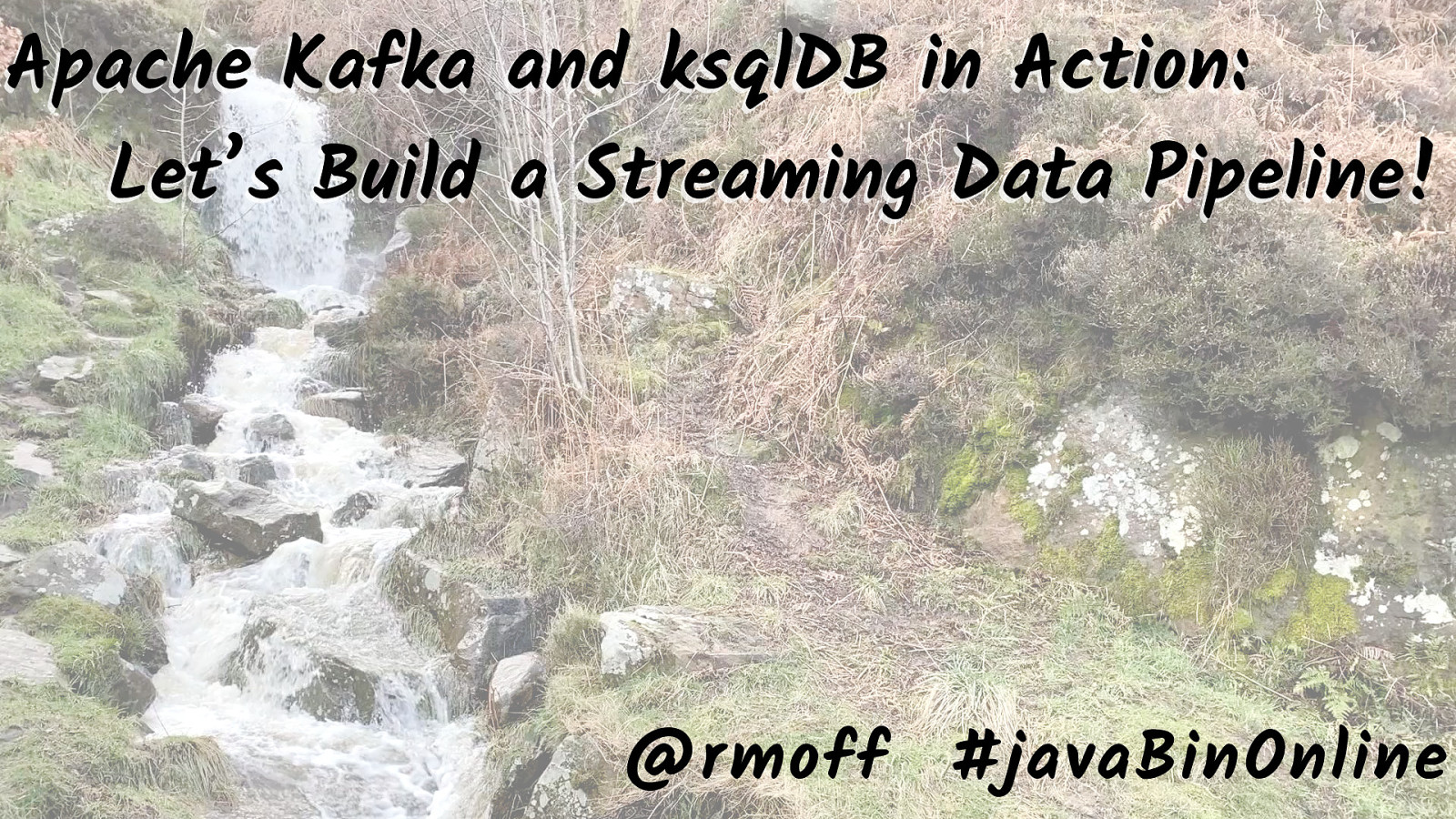 Apache Kafka and ksqlDB in Action : Let's Build a Streaming Data Pipeline!