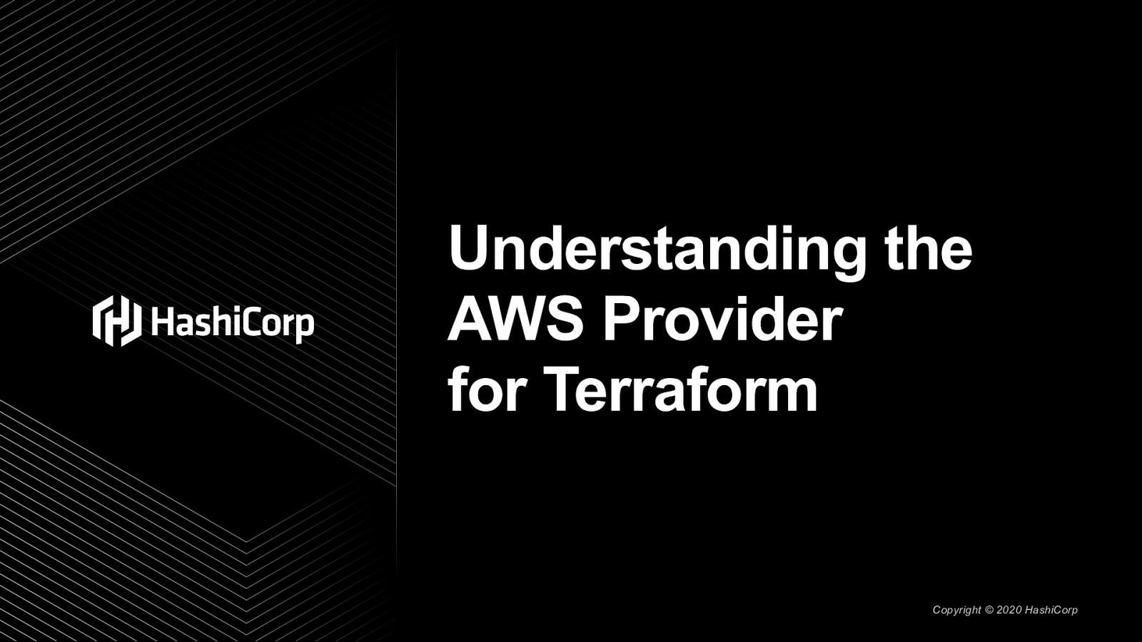 Understanding the AWS Provider forTerraform