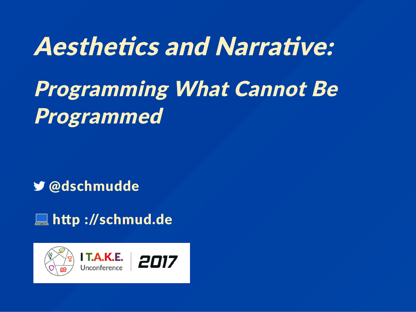 Aesthetics and Narrative: Programming What Cannot Be Programmed