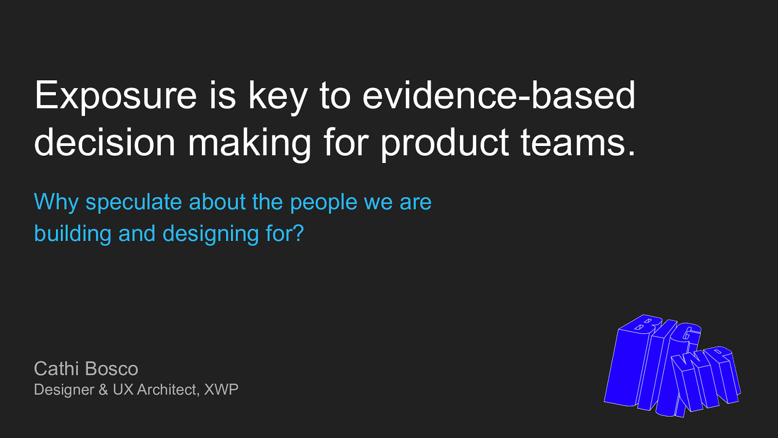 Exposure is key to evidence-based decision making for product teams.