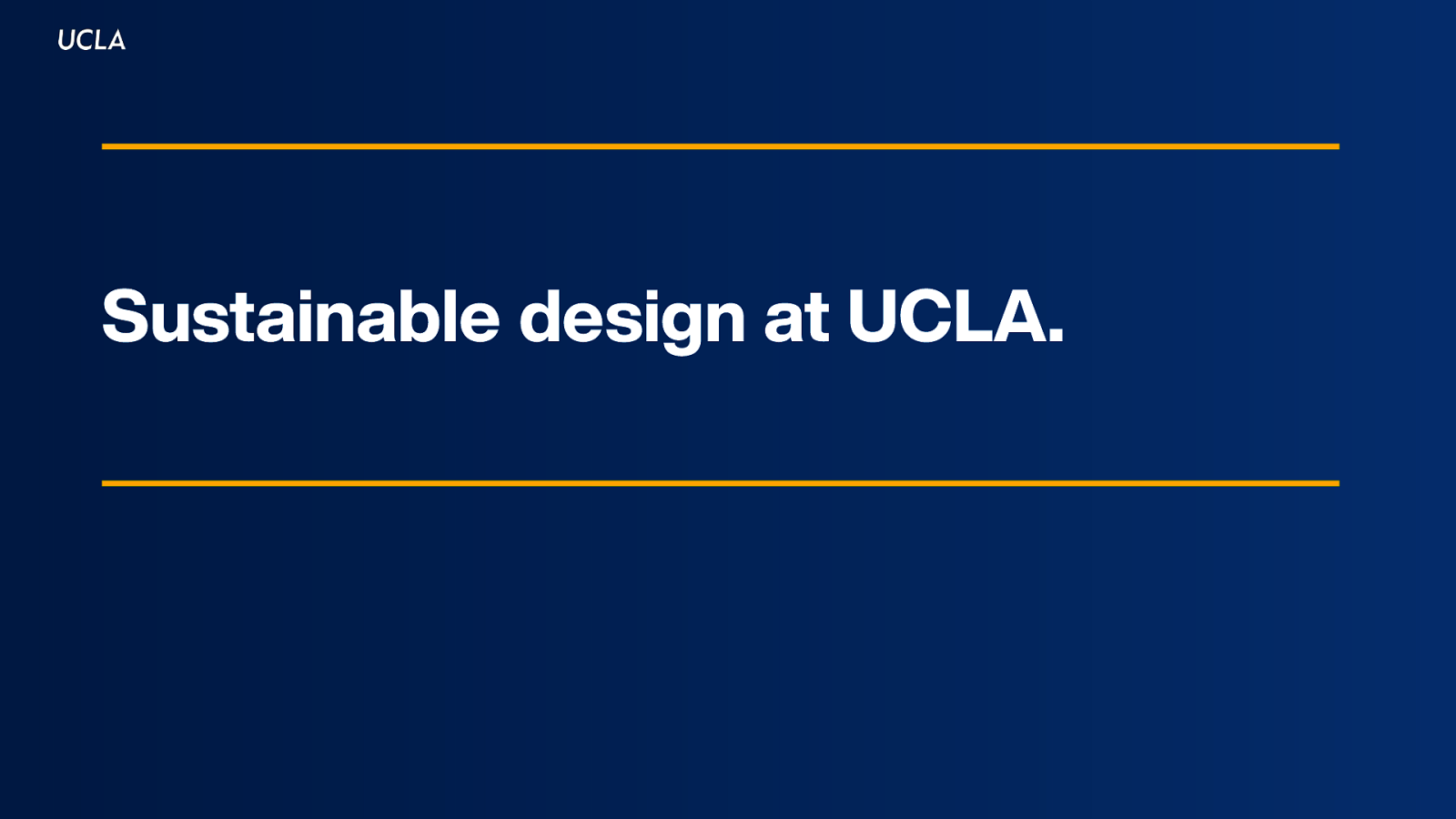 Sustainable design at UCLA