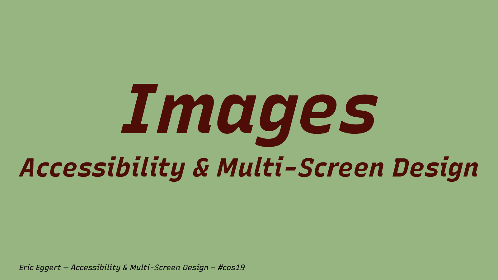 Accessibility & Multi-Screen Design: Images
