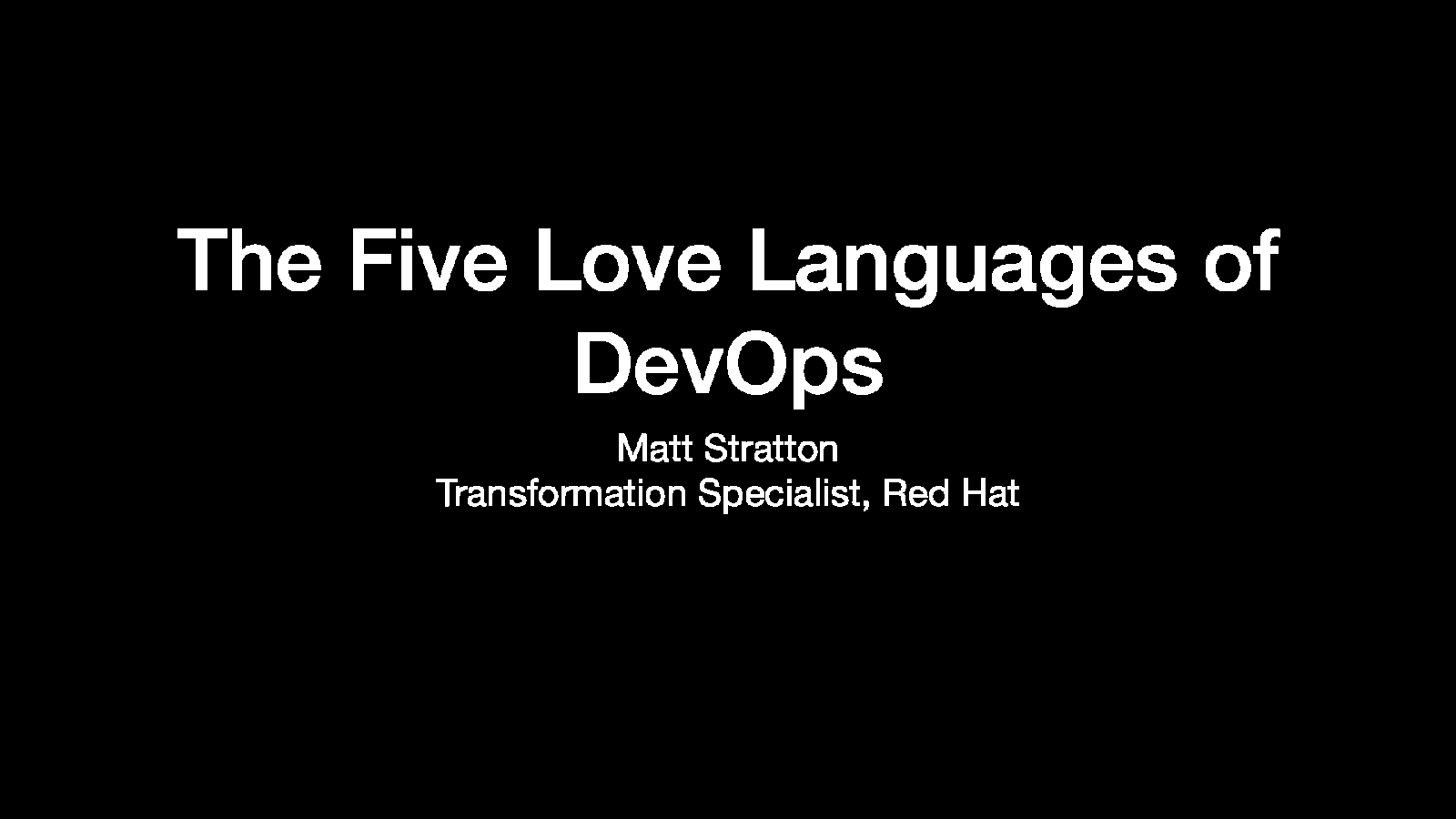 The Five Love Languages of DevOps