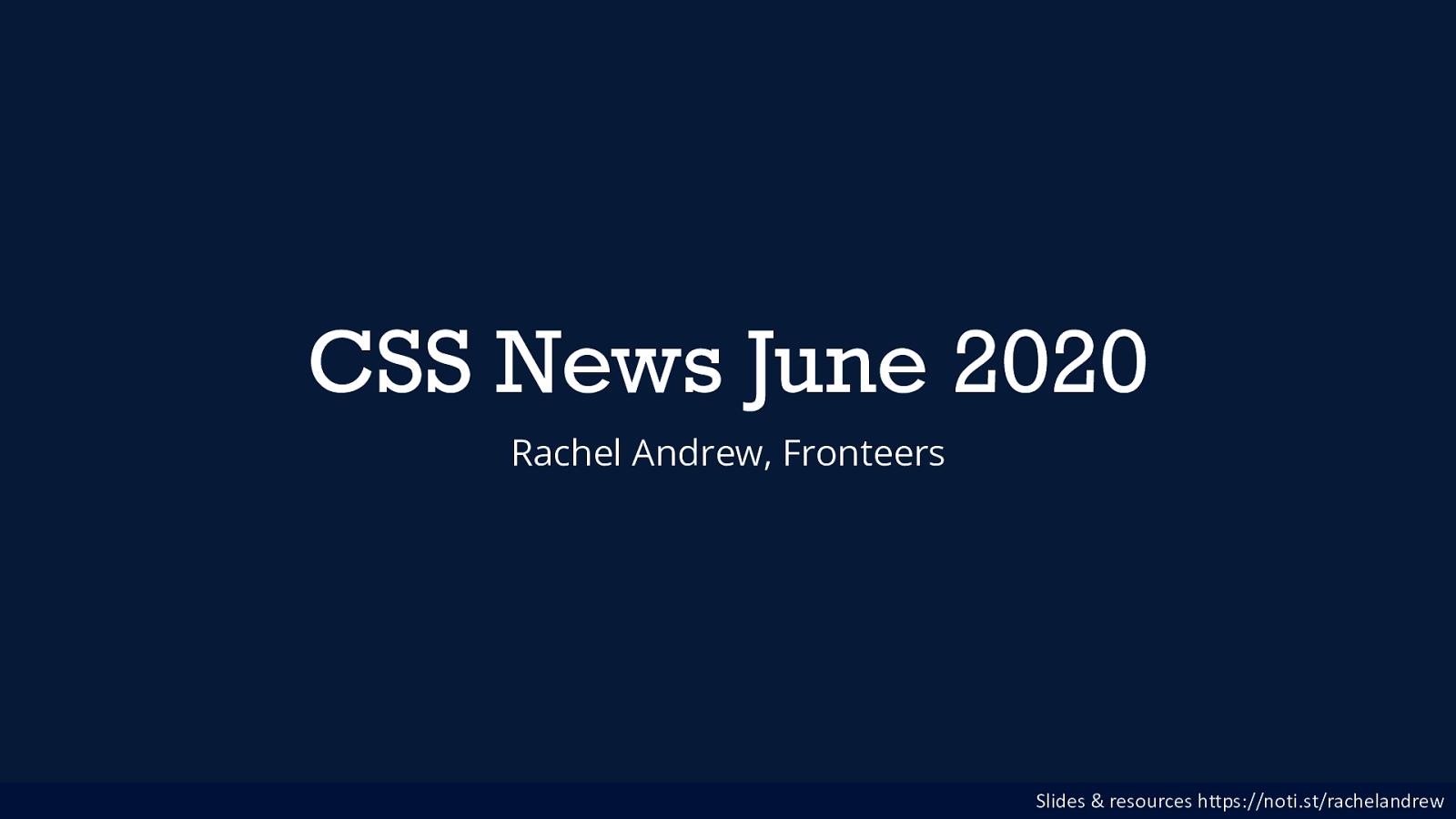 CSS News June 2020
