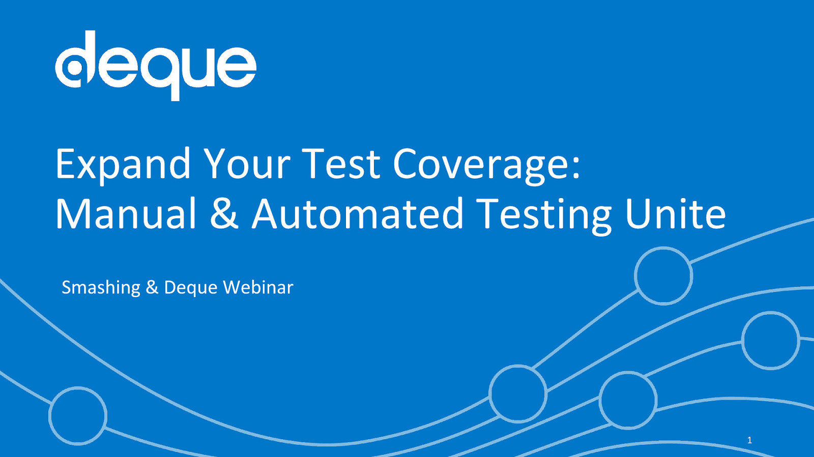 Expand Your Test Coverage:  Manual & Automated Testing Unite