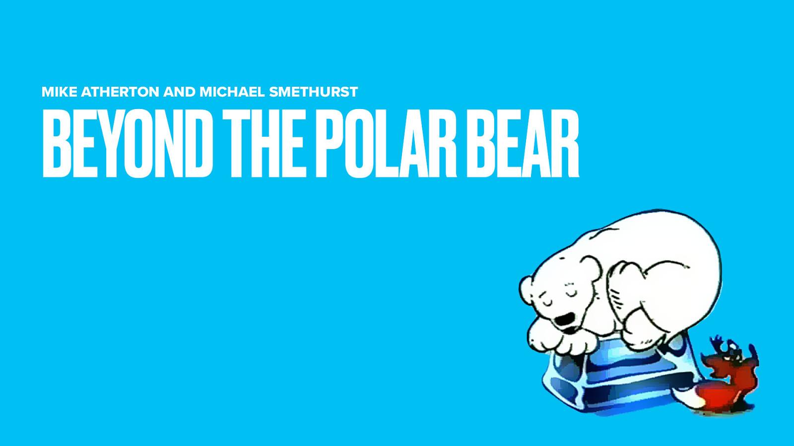 Beyond the Polar Bear (2020 Remaster)