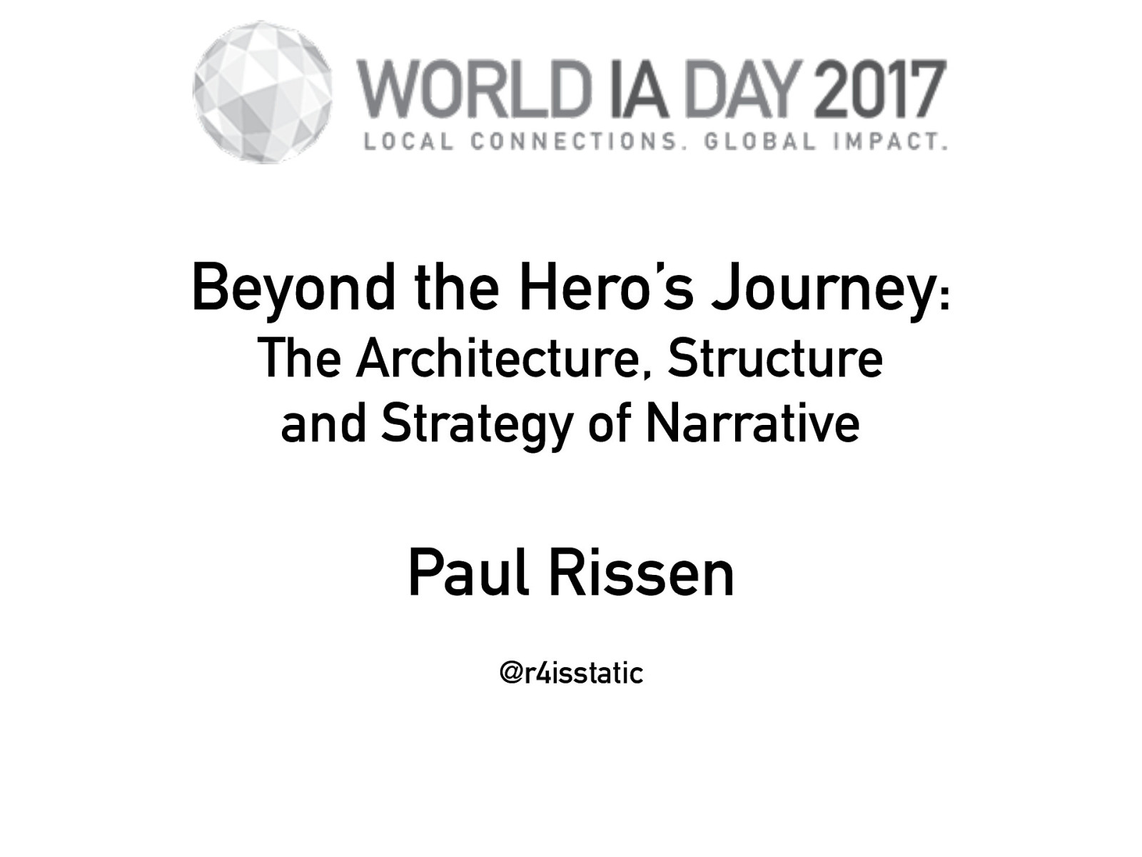 Beyond the Hero's Journey - The Architecture, Structure and Strategy of Narrative