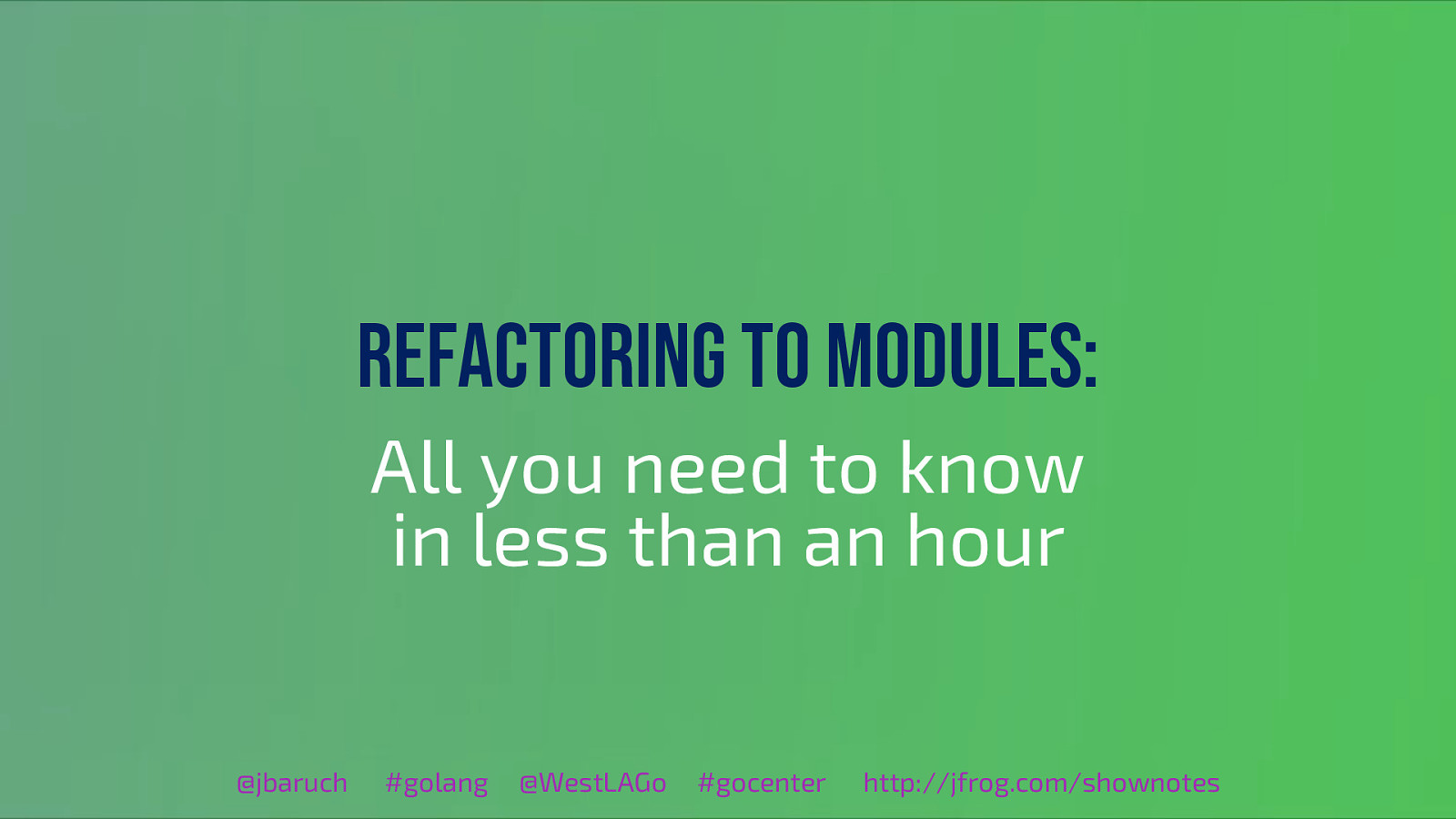 Go Modules: Why and how – all you need to know in less than an hour